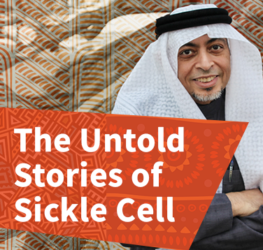 The Untold Stories of Sickle Cell Disease